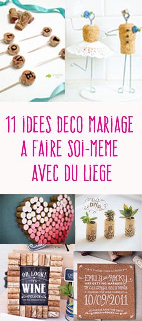 Votre budget mariage est limité ? Découvrez 16 idées déco mariage à réaliser avec du liège