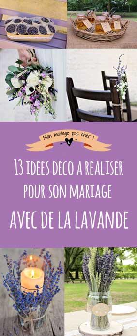 Realiser Sa Decoration De Mariage : Idées déco à réaliser avec de la lavande pour son