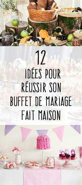 Extrêmement 12 idées pour un joli buffet de mariage fait maison - Mon mariage  EJ93